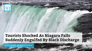 Tourists Shocked As Niagara Falls Suddenly Engulfed By Black Discharge - Video