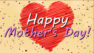 Happy Mother's Day! - Greeting 1