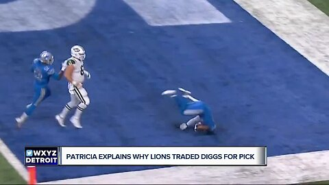 Matt Patricia explains why the Lions traded Quandre Diggs