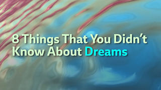 8 Things That You Didn't Know About Dreams - Video