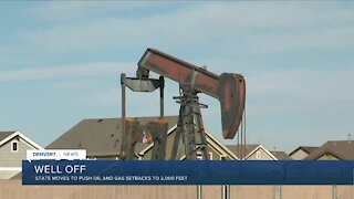 State moves to push oil and gas setbacks to 2,000 feet