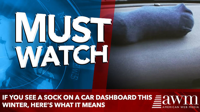 If You See A Sock On Top Of A Car Dashboard This Winter, Here's What It Means - Video