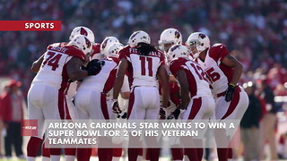 Arizona Cardinals Star Wants To Win Super Bowl For 2 Of His Veteran Teammates - Video