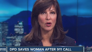 DPD saves woman after 911 call - Video