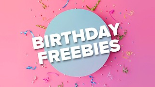 Happy Birthday to You: 4 Fun B-Day Freebies - Video