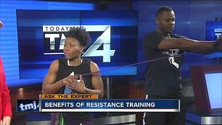 Ask the Expert: Benefits of resistance training - Video