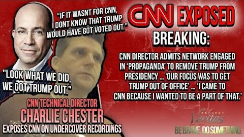 ~PART 1: CNN DIRECTOR ADMITS NETWORK ENGAGED IN 'PROPAGANDA' TO REMOVE TRUMP FROM PRESIDENCY~
