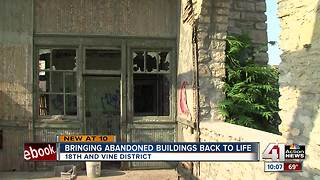 Bringing abandoned buildings back to life in 18th and Vine District