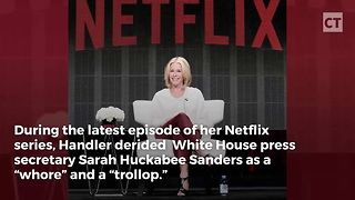 "Chelsea Handler Calls Sarah Huckabee Sanders a ""Whore"" - Video"