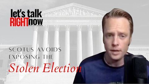 SCOTUS avoids exposing the stolen presidential election!