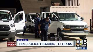 Phoenix police and fire crews heading to Texas to aid with Tropical Storm Harvey - Video