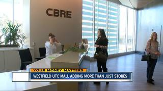 Westfield UTC mall adding more than just stores - Video
