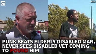 WATCH: Punk Beats Elderly Disabled Man, Never Sees Disabled Vet Coming to Pound Him - Video