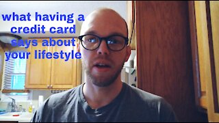 What having a credit card says about your lifestyle
