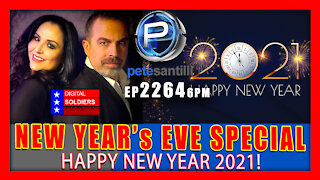 EP 2264-10PM Pete Santilli's New Year's Eve Special - Happy New Year 2021!