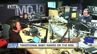 Mojo in the Morning: Traditional baby names on the rise
