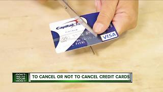 To cancel or not to cancel credit cards - Video