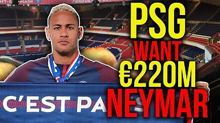 PSG To Break Transfer Record With €222M Neymar Bid?! | Transfer Talk - Video