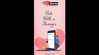 Date With A Stranger