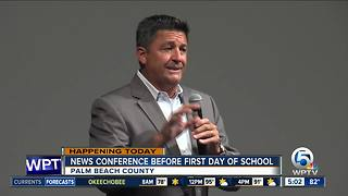 News conference before first day of school in Palm Beach County