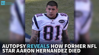 Autopsy Reveals How Former NFL Star Aaron Hernandez Died - Video