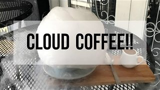 Have You Ever Tried Cloud Coffee?