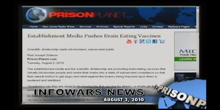 FULL COVERAGE: ALEX JONES WARNED YOU OF BRAIN-EATING VACCINES!