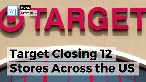 Target Closing 12 Stores Across the US