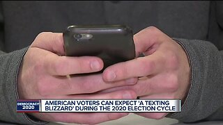American voters can expect 'a texting blizzard' during the 2020 election cycle