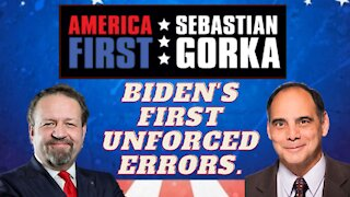 Biden's first unforced errors. Jim Carafano with Sebastian Gorka on AMERICA First