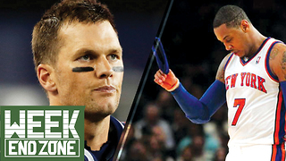 Can the Patriots Repeat with Tom Brady? Did the Knicks RUIN Carmelo Anthony? -WeekEnd Zone - Video
