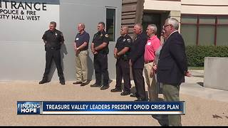 Treasure Valley leaders present opioid crisis plan - Video