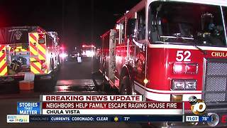 Neighbors help family escape Chula Vista house fire - Video