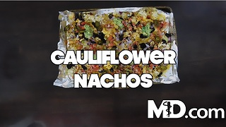 How to Make Cauliflower Nachos | MDelicious - Video