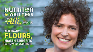 (S5E14) Nutrition & Wellness with Alli, MS CN - Alternative Flours