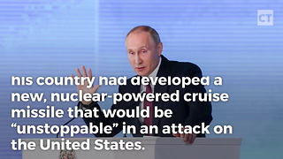 "Putin Announces ""Unstoppable"" Nuclear Missile With Footage Showing It Headed Toward US - Video"