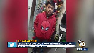 Family searches for boy swept away in Rosarito - Video