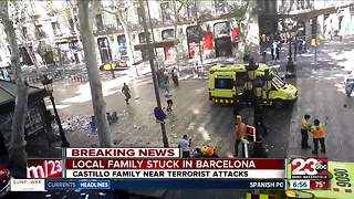 Bakersfield family says they're stuck in Barcelona following terrorist attacks - Video