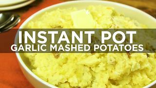 Instant Pot Garlic Mashed Potatoes - Video