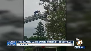 San Diego Fire captain makes special rescue on her last day - Video
