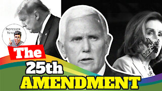 The 25th Amendment & Impeachment