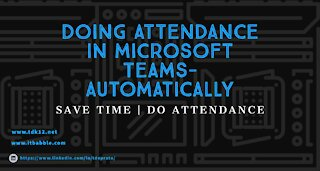Microsoft Teams Doing Attendance with Automatic Data