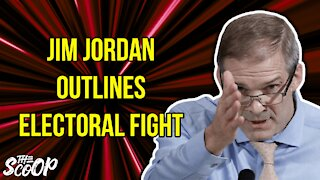 Jim Jordan Gives Ultimatum On The Upcoming Electoral College Showdown