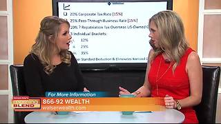 Rebecca Walser from Walser Wealth breaks down President Trump's new tax plan - Video