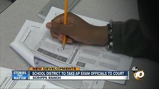 School district to take AP exam officials to court - Video