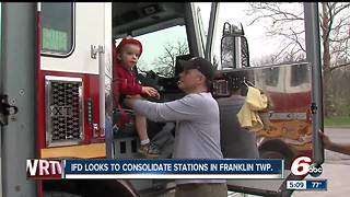 Indianapolis Fire Department wants to consolidate stations in Franklin Township - Video