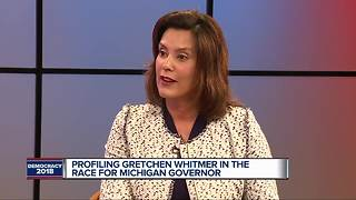 One-on-one with Democratic gubernatorial candidate Gretchen Whitmer - Video