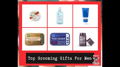 Top Grooming Gifts For Men