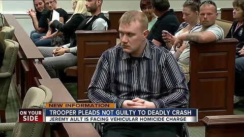 Trooper Jeremy Ault pleads not guilty to dedly crash