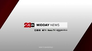 23ABC Midday News: July 9, 2019